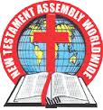 NEW TESTAMENT ASSEMBLY WORLDWIDE