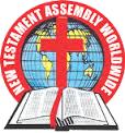 NEW TESTAMENT ASSEMBLY WORLDWIDE